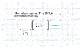 Homelessness vs. The SHRA