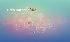 Oreo Surprise