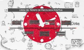 LÍNEA DEL TIEMPO DE PSICOLOGÍA POSITIVA
