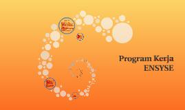 Program Kerja ENSYSE