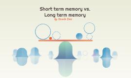 Short term memory &