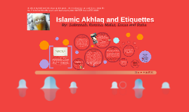 Iskamic Akhlaq and Etiquettes