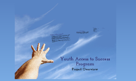 Youth Access to Success