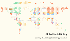 Global Social Policy