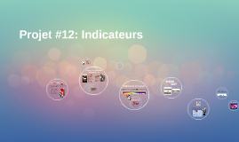 Projet #12: Indicateurs