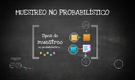 Copy of MUESTREO NO PROBABILISTICO