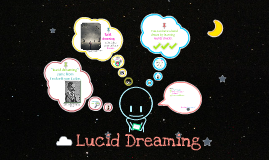 Copy of Lucid Dreaming Speech