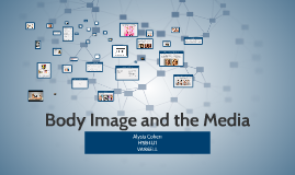 Copy of BODY IMAGE AND THE MEDIA