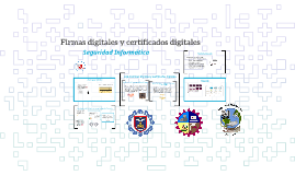 Firmas digitales y certificados digitales