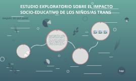 IMPACTO SOCIO-EDUCATIVO DE LOS NIÑOS/AS TRANS