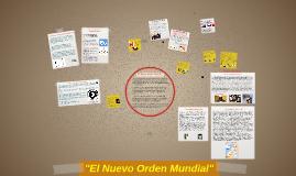 """""""El Nuevo Orden Mundial"""""""