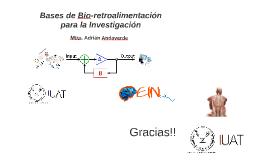 Bases de Bio-retroalimentación para la Investigación