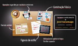 Copy of Copy of Saramago - Linguagem e estilo