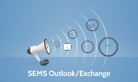 Copy of SEMS Outlook/Exchange