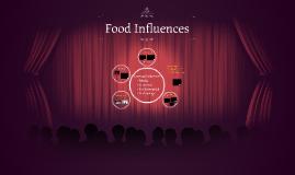 Food Influences 5.01