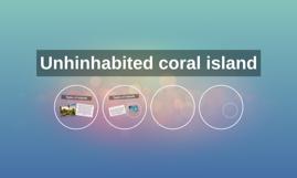 Unhinhabited coral island