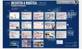 Formação Professores: Incentivando a Robótica Educacional