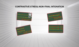 CONTRASTIVE STRESS; NON-FINAL INTONATION (AP3)