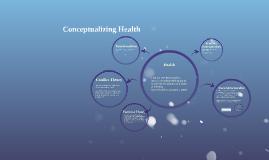 Conceptualizing Health
