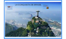 LA CONQUISTA DE BRASIL
