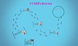 Copy of A Child's Journey
