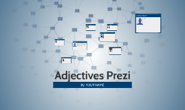 Copy of Adjectives Prezi