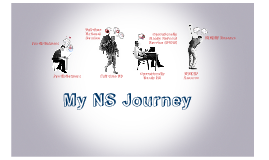 My NS Journey