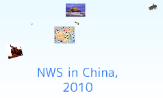 NWS in China, 2-10
