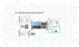 Job Shadowing: Pharmacist