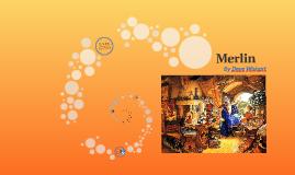 Copy of Merlin
