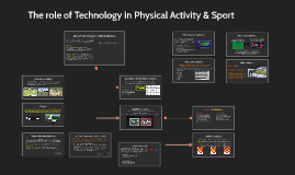 The role of technology in physical activity and sport