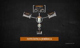 Copy of ESTILÍSTICA JURÍDICA