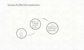 Lesson 6 effective sentences