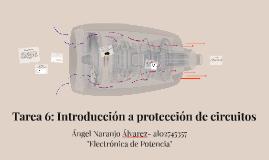 Tarea 6: Introducción a protección de circuitos