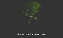 The Path Of A Hurricane