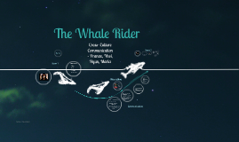 The Whale Rider - Cross Culture