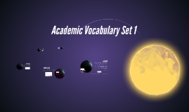 Academic Vocabulary Set 1