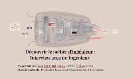 Découvrir le métier d'ingénieur : Interview avec un ingénieu