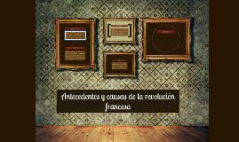 Antecedentes y causas de la revolución francesa