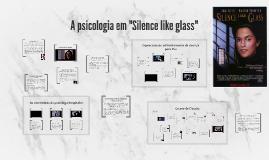 A psicologia em Silêncio como gelo