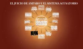 EL JUICIO DE AMPARO Y EL SISTEMA ACUSATORIO