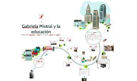 Gabriela Mistral y la educacion