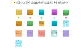 CIRCUITOS CONVERTIDORES DE CÓDIGO