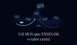 SALMOS que ENSINAM: