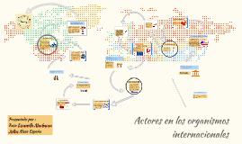 Actores en los organismos internacionales