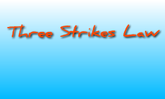 Three Strike Law