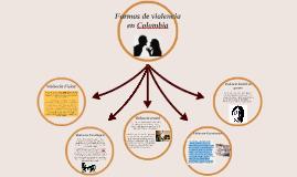 Copy of Tipos de violencia en Colombia
