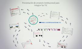 Copy of Proyecto institucional para integrar las TIC, Trabajo Grupal Alumnos Honeker, Olga Ester Daniel Di Modica Tutora: Valeria Scutiero