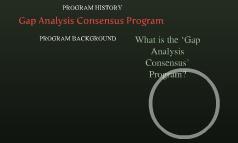 Gap Analysis Consensus Program