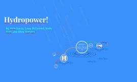 Hydropower!